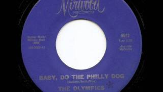 OLYMPICS - BABY DO THE PHILLY DOG (MIRWOOD)