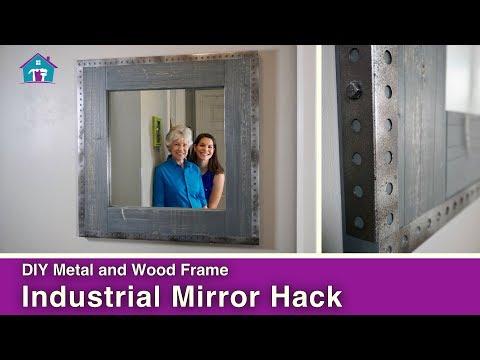 DIY Industrial Metal Mirror