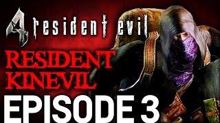 Resident Evil 4 Episode 3 - Resident Kinevil