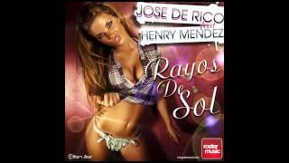 Jose de Rico feat. Henry Mendez - Rayos de Sol (Original Mix)