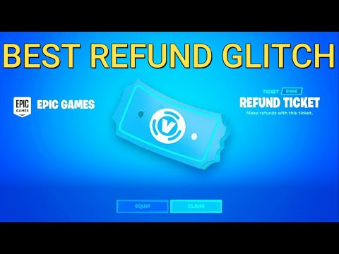 How To Get More Refunds In Fortnite (Chapter 2)