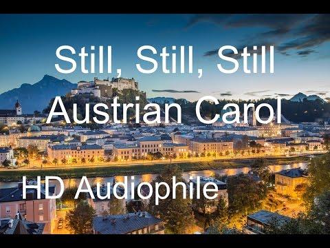 Still, Still, Still (BEST VERSION) - Austrian Christmas Carol Lullaby Song (HD, Audiophile)