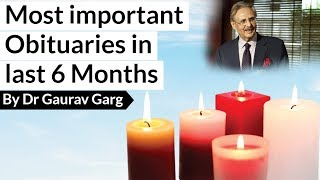 Most Important Obituaries in last 6 months - January to June 2019, National & International Obituary