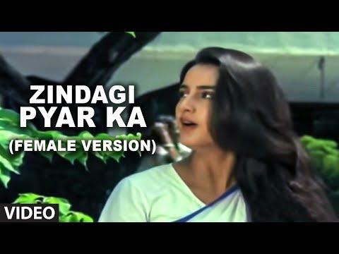 Zindagi Pyar Ka (Female Version) | Meri Zabaan