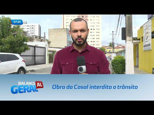 Obra da Casal interdita o trânsito na Avenida Sandoval Arroxelas