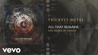 All That Remains - Tru-Kvlt-Metal (audio) YouTube Videos