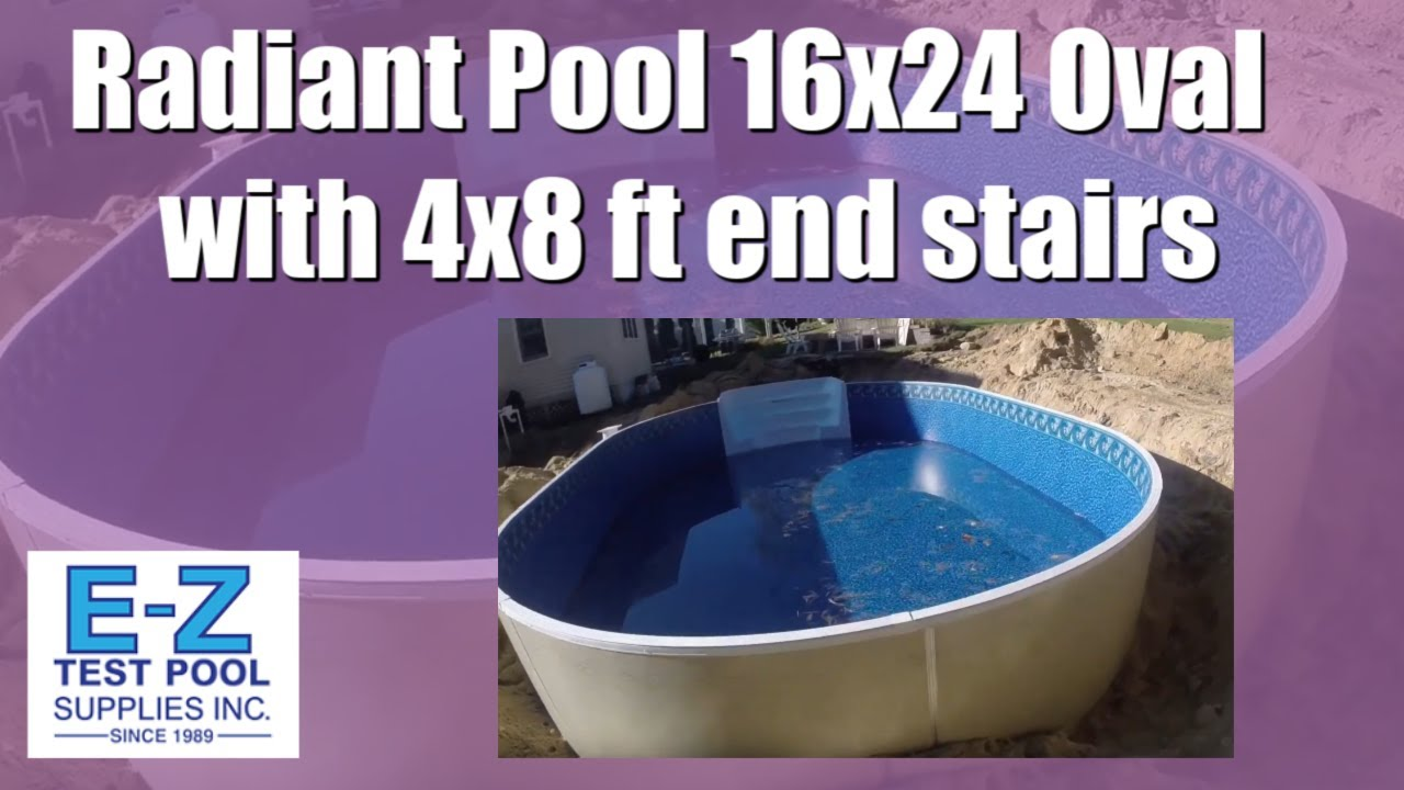 16x24 Oval Radiant Pool With 4x8 Ft End Stairs Youtube