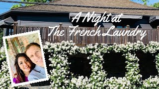 A Night At The French Laundry