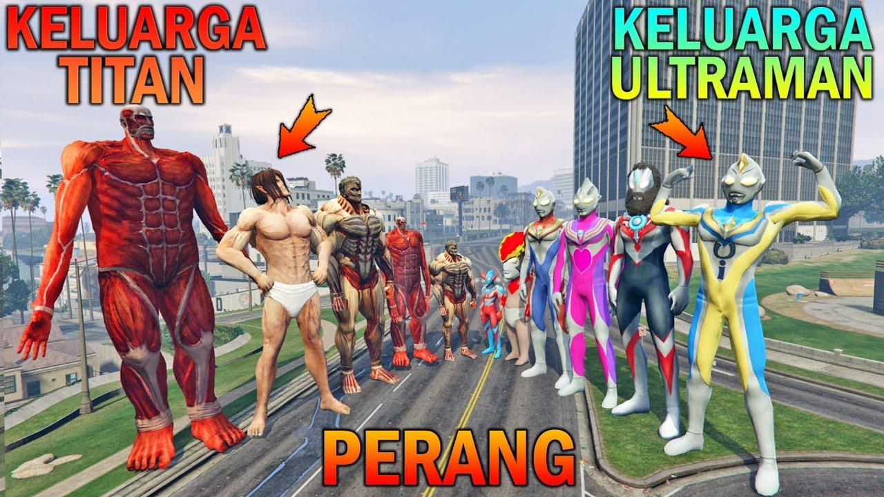 Download KELUARGA ULTRAMAN PERANG LAWAN KELUARGA TITAN, ULTRAMAN UPIN IPIN TAKUT - GTA 5 BOCIL SULTAN
