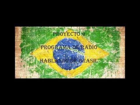 "Proyecto 9 ""Programa De Radio"" Brasil"
