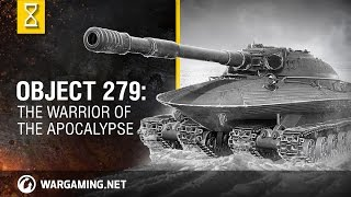 World of Tanks - Object 279: the Warrior of the Apocalypse