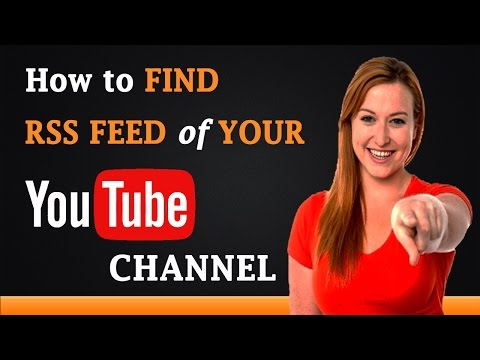 How to Find RSS Feed of Your YouTube Channel