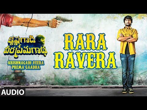 Rara Ravera Full Song (Audio)    Krishnagadi Veera Prema Gaadha (KVPG)    Nani, Mehr Pirzada