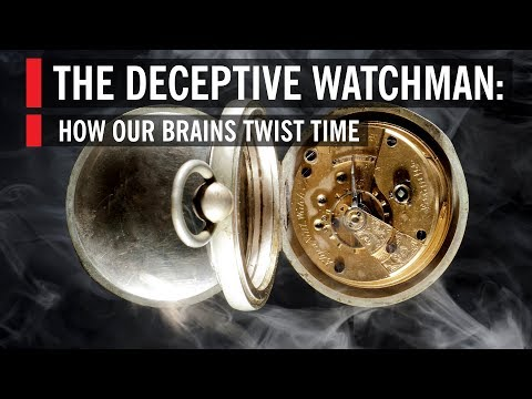 The Deceptive Watchman: How Our Brains Twist Time | 2014