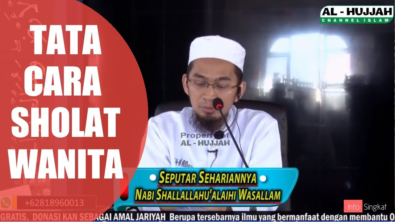 Tata Cara Sholat Bagi Wanita   Ustadz Adi Hidayat,LC,MA ...