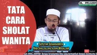 Download Tata Cara Sholat Bagi Wanita | Ustadz Adi Hidayat,LC,MA