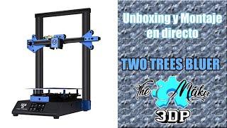 TWO TREES BLUER UNBOXING Y MONTAJE, MIS DUDAS. EN DIRECTO