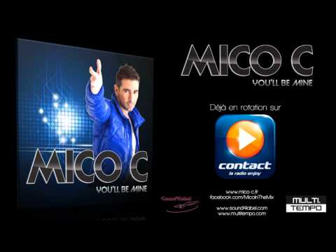 MICO C # You'll be mine (Diffusion radio sur Contact)