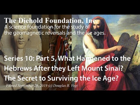 Series 10, Part 5, How to survive the polar reversal and ice age, the greatest secret in the Torah