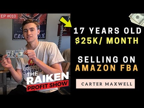 How A 17-Year-Old Makes $25,000 Per Month Selling on Amazon FBA