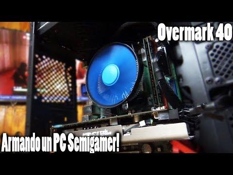 Armando un pc Semigamer economico - Overmark 40
