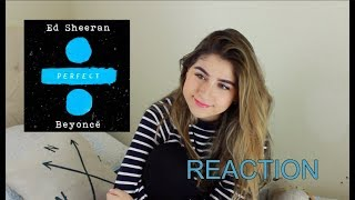 Ed Sheeran - Perfect Duet (with Beyoncé) Reaction | Karolaine