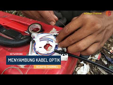Tutorial Menyambung Kabel Jaringan Serat Optik (Fiber Optic Cable Network)