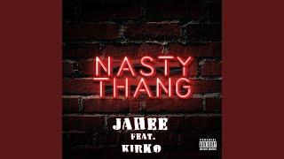 Nasty Thang