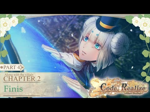 Code: Realize ~Future Blessings~ Finis ( Act 4 ) Walkthrough Gameplay ( PS4 )