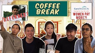 Coffee Break EP3: BEN DAVIS NS DEFERMENT, CARESHIELD PREMIUM