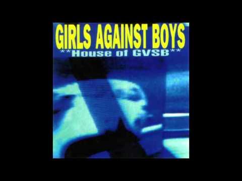 Girls Against Boys - House of GVSB (Full Album)