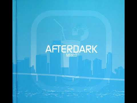 (VA) Afterdark - Miami - Brian Tappert - The Organ Track (The Other House Mix)