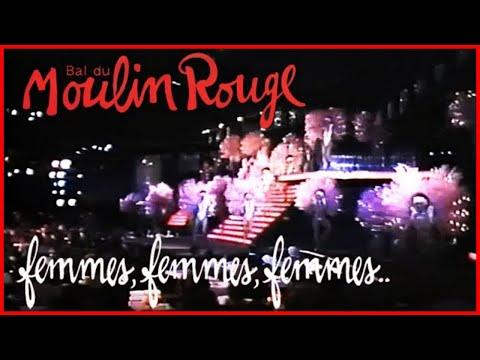 La revue Femmes, Femmes, Femmes du cabaret le Moulin Rouge de Paris from YouTube · Duration:  58 minutes 25 seconds