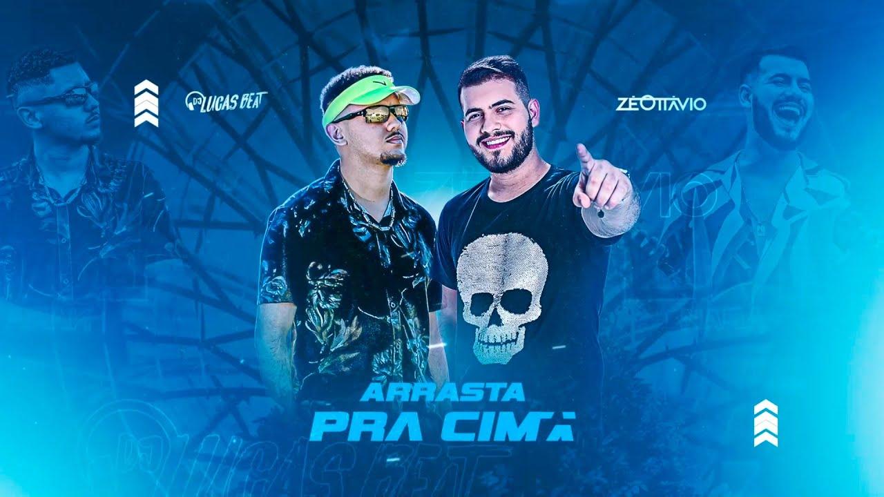 ARRASTA PRA CIMA (FUNK REMIX) DJ LUCAS BEAT ZÉ OTTÁVIO