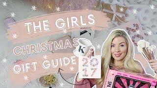 THE ULTIMATE GIRLS CHRISTMAS GIFT GUIDE 2017 | KATE MURNANE
