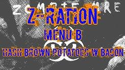 ZOMBIE MRE Z-Ration Menu B Hashbrown Potatoes w/ Bacon