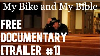 My Bike and My Bible | Official Trailer #1| Biker Faith Documentary Short Film