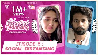Social Distancing -EP05 |Kadhal Distancing | Webseries | Awesome Machi | Vasy Music|EnglishSubtitles
