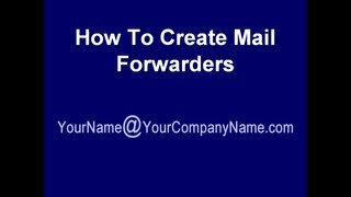 How To Set Up Company Email | Create Mail Forwarders, Forward email