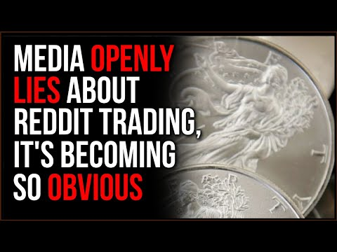 Reddit Is NOT Pushing Silver Like The Media Says It Is, Media Lies BLATANTLY To Stay Ahead