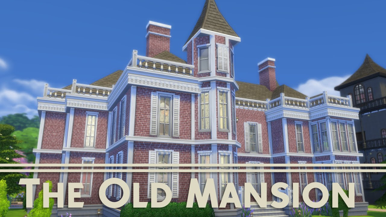 The sims 4 house building the old mansion youtube for Classic house sims 4