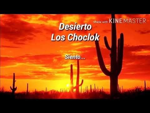 Los Choclok - Desierto (Letra)