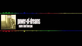 Watch Power Of Dreams Maire I Dont Love You video