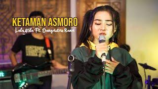 Download lagu Ketaman Asmoro Lala Atila Ft Dangduters Band