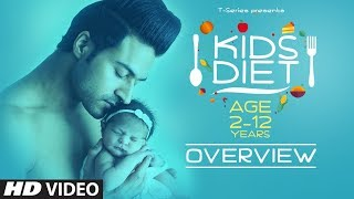 Overview: KIDS DIET By Guru Mann || Guru Mann Kids Diet Program