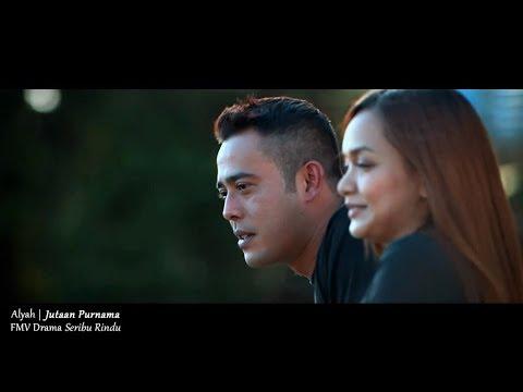 (OST SERIBU RINDU) Alyah - Jutaan Purnama (Lyric MV)