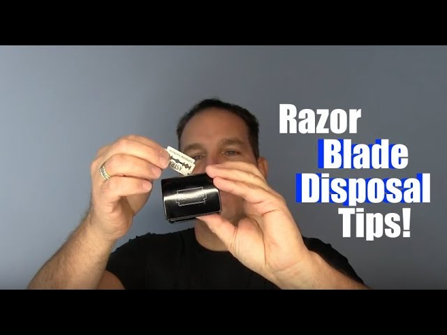 Safety Razor Blade Disposal Tips Youtube
