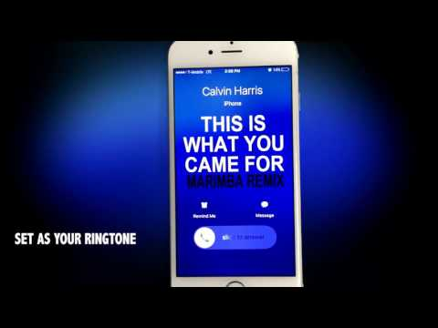 Calvin Harris (Feat. Rihanna) This is what you came For Marimba Remix Ringtone
