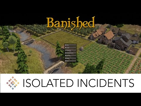 Banished - Isolated Incidents