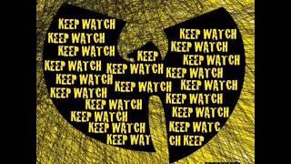 Wu-Tang Clan Keep Watch
